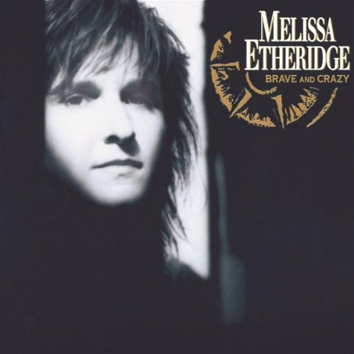 Melissa Etheridge Brave And Crazy cover art