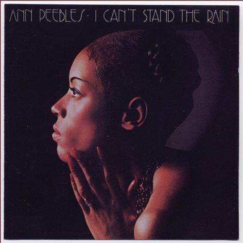 Ann Peebles I Can't Stand The Rain cover art