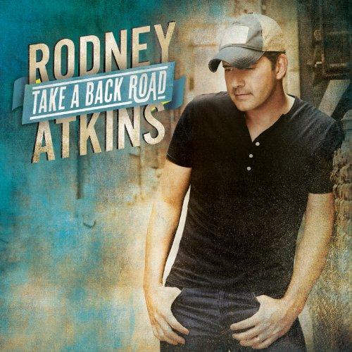 Rodney Atkins Take A Back Road cover art