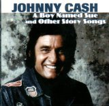 A Boy Named Sue - Johnny Cash