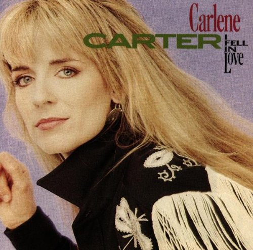 Carlene Carter I Fell In Love cover art