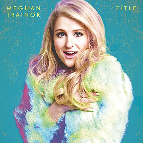 Meghan Trainor Like I'm Gonna Lose You cover art