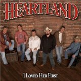 Heartland I Loved Her First cover art