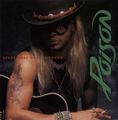 Poison Every Rose Has Its Thorn cover art