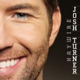 Josh Turner Why Don't We Just Dance cover art