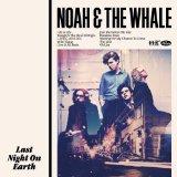 Noah And The Whale - L.I.F.E.G.O.E.S.O.N.