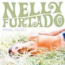 Nelly Furtado I'm Like A Bird cover art