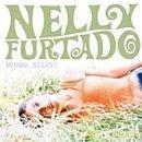 Nelly Furtado I'm Like A Bird cover art