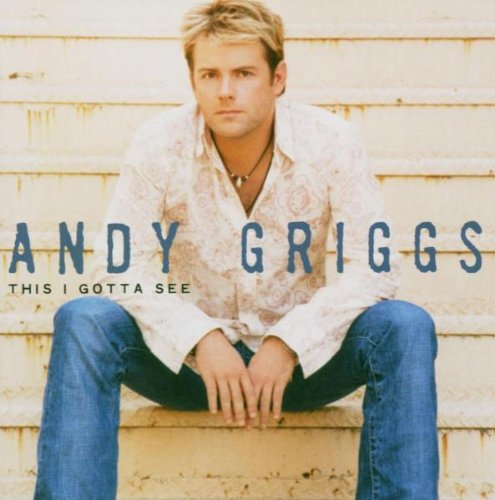 Andy Griggs She Thinks She Needs Me cover art