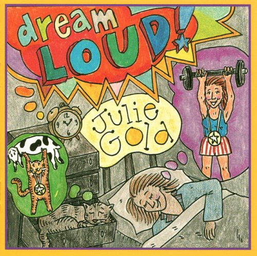 Julie Gold Dream Loud cover art