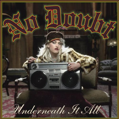 No Doubt Underneath It All cover art