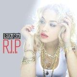 R.I.P.-Rita Ora