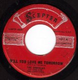 Will You Love Me Tomorrow (Will You Still Love Me Tomorrow)