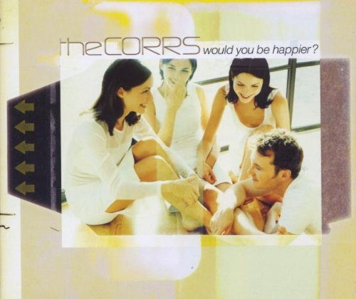The Corrs Would You Be Happier? cover art