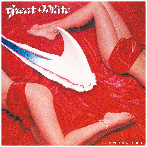 Great White Once Bitten Twice Shy cover art