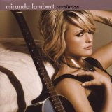 Love Song (Miranda Lambert - Revolution) Noter