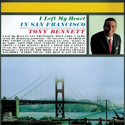 Tony Bennett I Left My Heart In San Francisco cover art