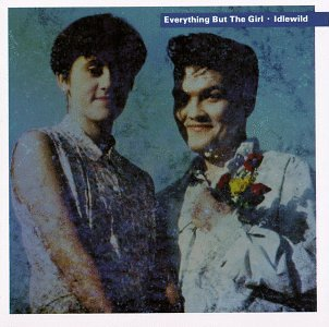 Everything But The Girl I Don't Want To Talk About It cover art