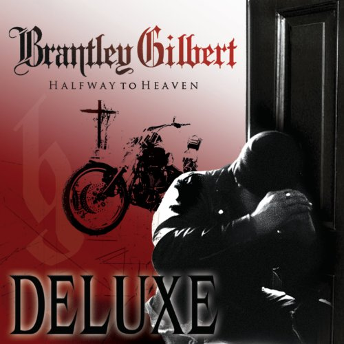 Brantley Gilbert You Don't Know Her Like I Do cover art