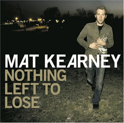 Mat Kearney Nothing Left To Lose cover art