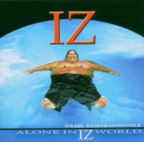 """Israel """"Iz"""" Kamakawiwo'ole Over The Rainbow (from """"The Wizard Of Oz"""") cover art"""