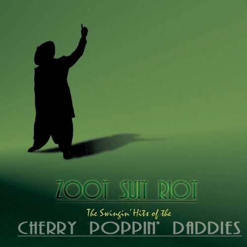 The Cherry Poppin' Daddies Zoot Suit Riot cover art