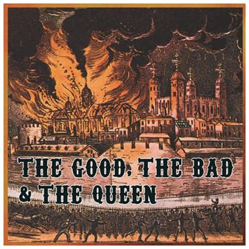 The Good, the Bad & the Queen Three Changes cover art