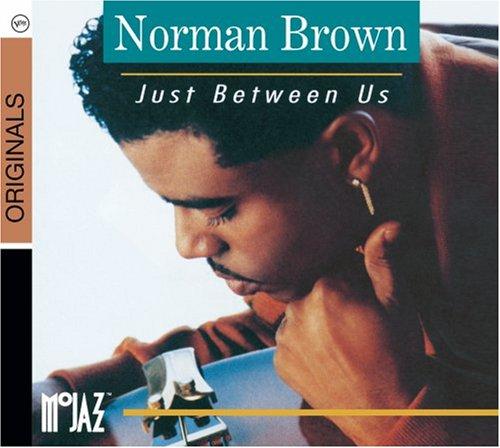 Norman Brown Just Between Us cover art