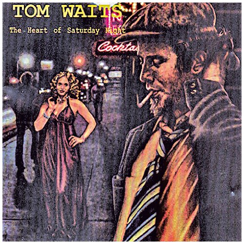 Tom Waits (Looking For) The Heart Of Saturday Night cover art