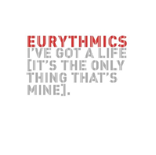 Eurythmics I've Got A Life cover art