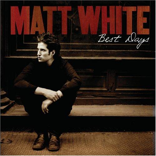 Matt White Best Days cover art