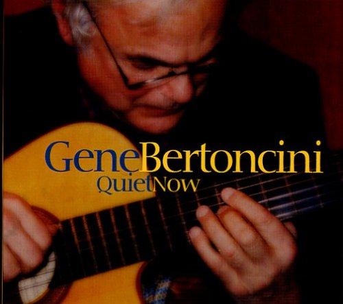 Gene Bertoncini Quiet Now cover art