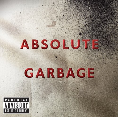 Garbage Only Happy When It Rains cover art