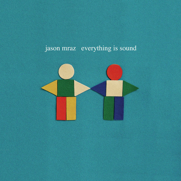 Jason Mraz Everything Is Sound (La La La) cover art