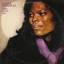 Dionne Warwick Then Came You (from the TV Series Webster) cover art