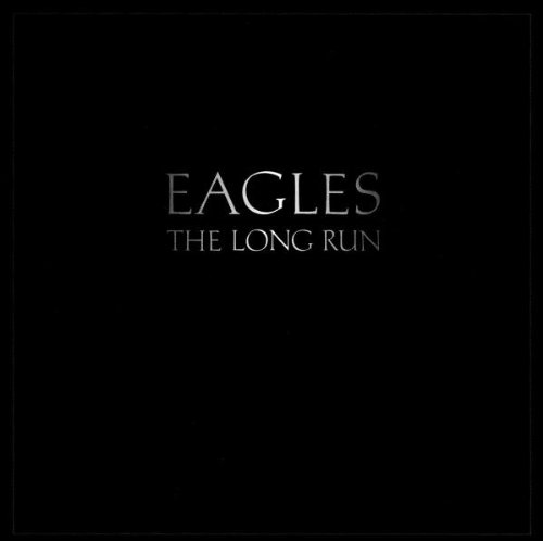 Eagles The Long Run cover art