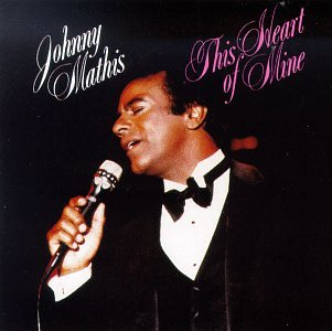 Johnny Mathis This Heart Of Mine (from Ziegfried Follies) cover art