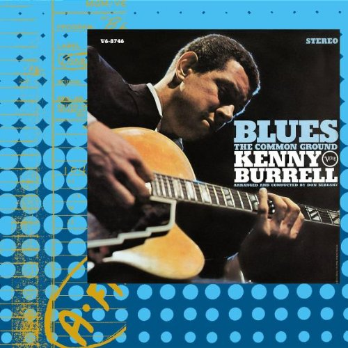 Kenny Burrell Everyday I Have The Blues cover art