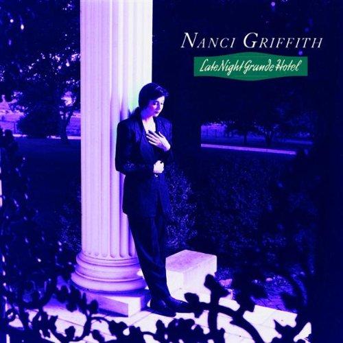 Nanci Griffith Late Night Grande Hotel cover art