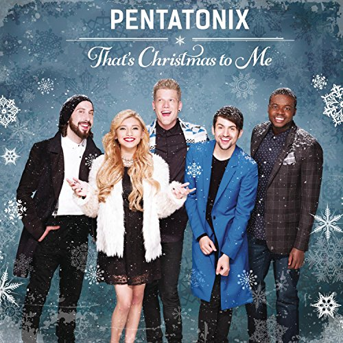 Pentatonix That's Christmas To Me (arr. Mark Brymer) cover art