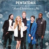 Pentatonix That's Christmas To Me (arr. Mark Brymer) cover kunst