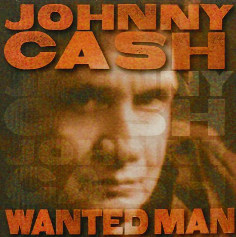 Johnny Cash Wanted Man cover art