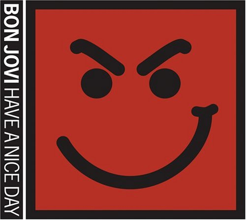 Bon Jovi Have A Nice Day cover art