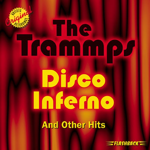 The Trammps Disco Inferno cover art