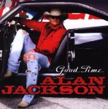 Good Time (Alan Jackson - Good Time album) Partitions