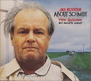 Rolfe Kent What I Really Want To Say (from About Schmidt) cover art