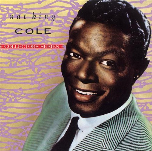 Nat King Cole Those Lazy-Hazy-Crazy Days Of Summer cover art