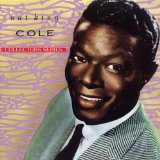 Nat King Cole - Those Lazy-Hazy-Crazy Days Of Summer