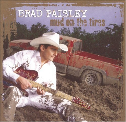 Brad Paisley Mud On The Tires cover art