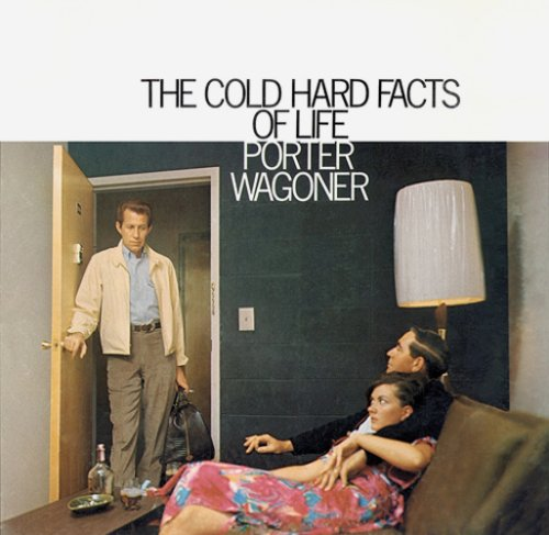 Porter Wagoner Cold Hard Facts Of Life cover art
